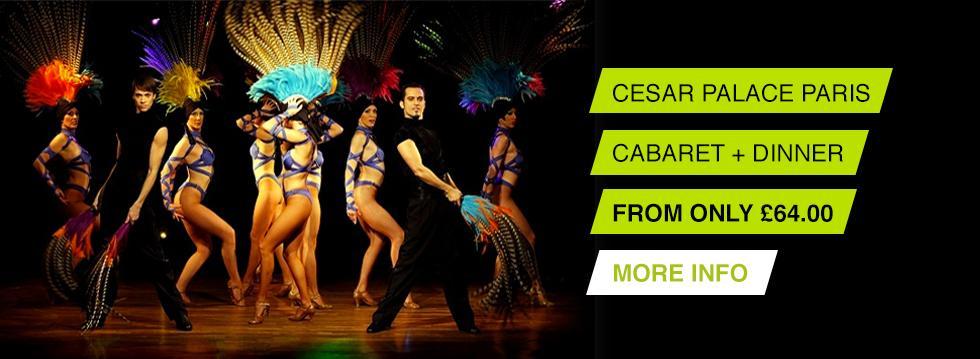Cesar Palace Paris - Cabaret Show