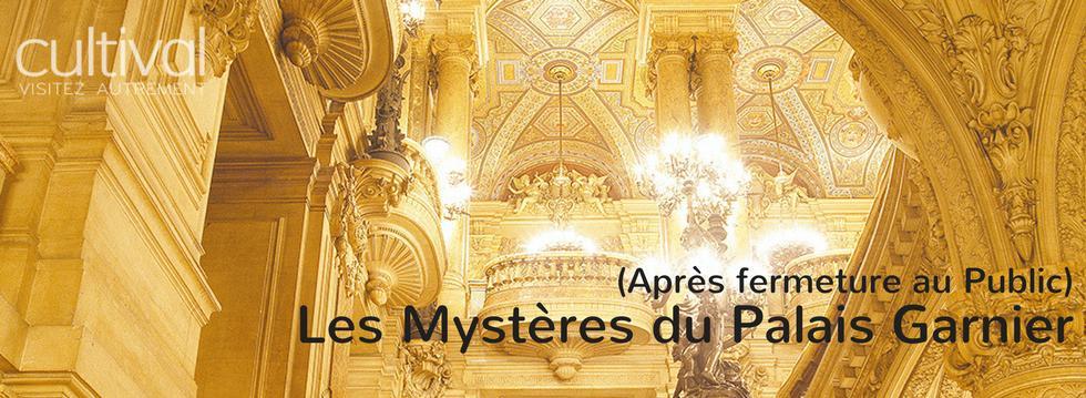 Mystères du Palais Garnier Offres et Réductions